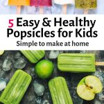 Best Healthy Popsicle Recipes for Kids